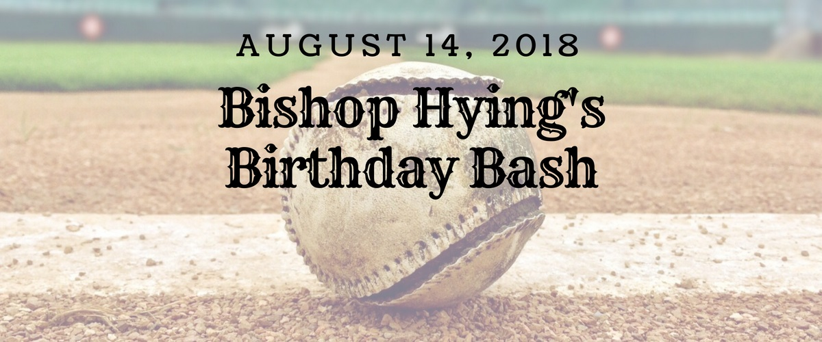 Bishop Hying's Birthday Bash 2018 slider